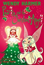 Pearlie and the Christmas Angel by Wendy…