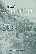 Bean's Gallipoli: The Diaries of Australia's…