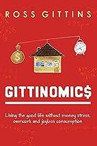 Gittinomics: Living the good life without…