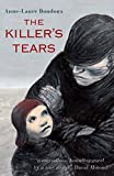 Bondoux, Anne-Laure: The Killer's Tears