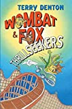 Denton, Terry: Wombat & Fox: Thrillseekers (Women's Press Classics)
