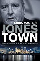 Jonestown : the power and the myth of Alan…