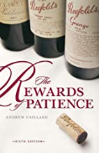 Penfolds: The Rewards of Patience by Andrew…