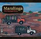 Maralinga : the An̲angu story by Yalata…