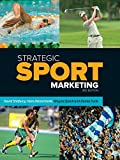 Shilbury, David: Strategic Sport Marketing (Sport Management)