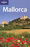 Damien Simonis: Lonely Planet Mallorca (Regional Travel Guide)