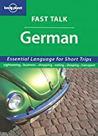 Lonely Planet Fast Talk German by Lonely…