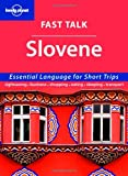 Urska Pajer: Fast Talk Slovene: Essential Language for Short Trips (Lonely Planet) (English and Slovene Edition)