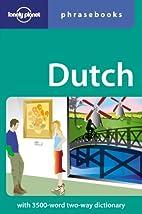 Dutch Phrasebook by Annelies Mertens
