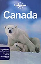 Lonely Planet Canada by Mark Lightbody