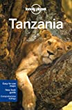 Tim Bewer: Lonely Planet Tanzania (Country Guide)