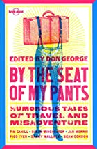 Lonely Planet By the Seat of My Pants…