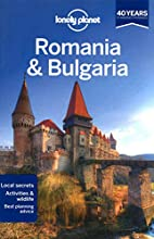 Lonely Planet Romania & Bulgaria by Lonely…
