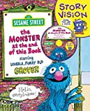 Sesame Workshop: The Monster at the End of This Book: Sesame Street Story Vision