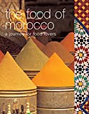 Tess Mallos: the food of morocco: a journey for food lovers