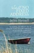 Still No Fixed Address by Jackie Hartnell