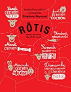 Rotis: Roasts for Every Day of the Week by…