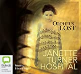 Hospital, Janette Turner: Orpheus Lost