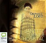 Hospital, Janette Turner: Orpheus Lost