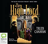 Trudi Canavan: The High Lord: The Black Magician Trilogy Book 3 (MP3)