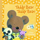 Teddy Bear Teddy Bear by Trace Moroney