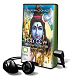 MacDonald, Sarah: Holy Cow!: An Indian Adventure [With Earbuds] (Playaway Adult Nonfiction)