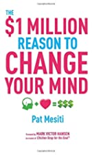 The $1 Million Reason to Change Your Mind by…