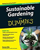 Sustainable Gardening For Dummies by Donna…