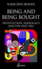 Being and Being Bought: Prostitution,…