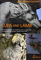 Lupa and Lamb by Susan Hawthorne