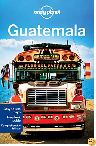 TLonely Planet Guatemala (Travel Guide)