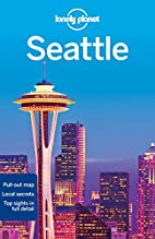 Lonely Planet Seattle by Lonely Planet
