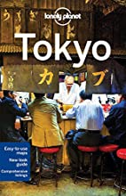 Lonely Planet Tokyo (Travel Guide) by Lonely…