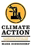 Diesendorf, Mark: Climate Action: A Campaign Manual for Greenhouse Solutions