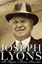 Joseph Lyons: The People's Prime…