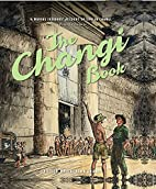 The Changi Book by Lachlan Grant