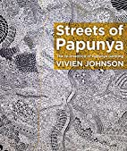 Streets of Papunya : the re-invention of…