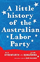 A Little History of the Australian Labor…