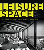 Leisure Space: The Transformation of Sydney,…