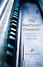 The Beethoven Obsession by Brendan Ward