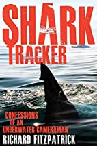 Shark Tracker: confessions of an underwater…