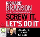 Branson, Richard: Screw It, Let's Do It