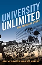 University Unlimited: The Monash story by…