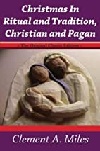 Christmas in Ritual and Tradition, Christian…