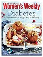 Diabetes by Australian Women's Weekly