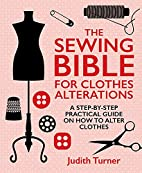 The Sewing Bible for Clothes Alterations: A…