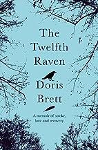 The Twelfth Raven: A Memoir of Stroke, Love…