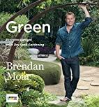 Green : eco-wow gardens from dry spell…