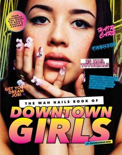 the-wah-nails-book-of-downtown-girls-nail-art-style-bible