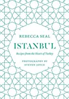 Istanbul: Recipes from the Heart of Turkey…